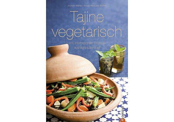Christian Verlag Buch: Tajine vegetarisch 100 intern. Rezepte aus dem Lehmtopf
