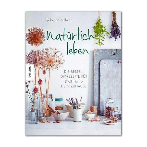 Knesebeck Verlag Buch: Natürlich leben