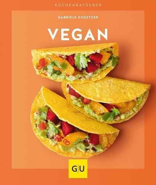 Gräfe und Unzer Buch: Vegan Küchenratgeber