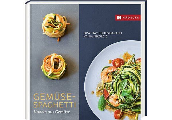 Hädecke Verlag Buch: Gemüse-Spaghetti Nudeln aus Gemüse