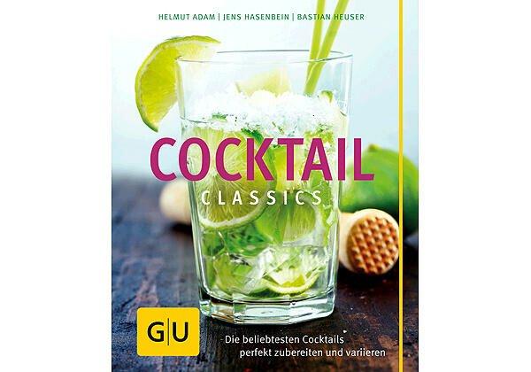 Gräfe und Unzer Buch: Cocktail Classics