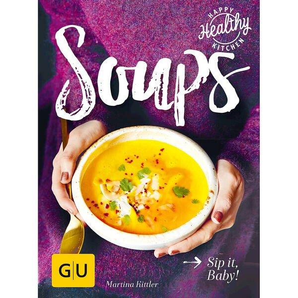 Gräfe und Unzer Buch: Soups