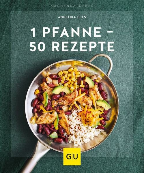 Gräfe und Unzer Buch: 1 Pfanne – 50 Rezepte Küchenratgeber