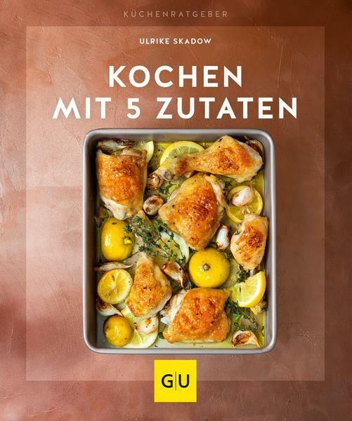 Gräfe und Unzer Buch: Kochen mit 5 Zutaten